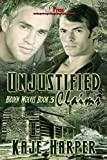 Unjustified Claims (Hidden Wolves Book 3)