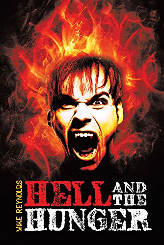 Book: Hell and the Hunger by Mike Reynolds