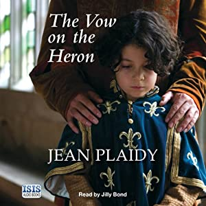 The Vow on the Heron | [Jean Plaidy]