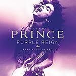 Prince: Purple Reign | Mick Wall