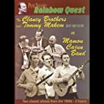CLANCY BROTHERS/THE MAMOU CAJUN BAND RAI