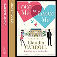 Love Me Or Leave Me (       UNABRIDGED) by Claudia Carroll Narrated by Amy McAllister