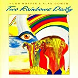 Two Rainbows Dailyby Hugh Hopper Band