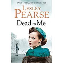 Dead to Me Audiobook by Lesley Pearse Narrated by Eve Webster