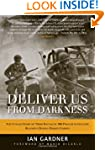 Deliver Us From Darkness (General Mil...