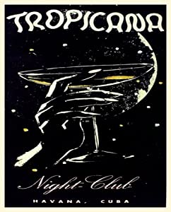 "Amazon.com: 13x19"" Cuban poster""TROPICANA Night Club in"
