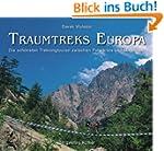 Traumtreks Europa: Die sch�nsten Trek...