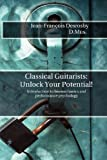 Classical Guitarists: Unlock Your Potential!