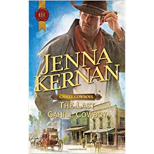 The Last Cahill Cowboy by Jenna Kernan