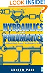 Hydraulics and Pneumatics: A Technici...
