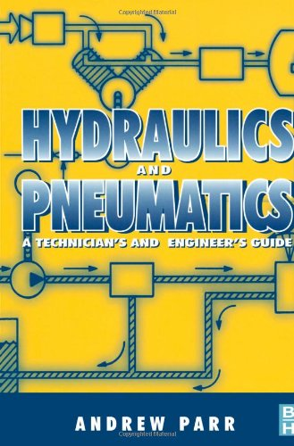 Hydraulics and Pneumatics: A Technicians and Engineers Guide - Butterworth-Heinemann - 0750644192 - ISBN:0750644192
