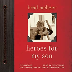 Heroes for My Son | [Brad Meltzer]