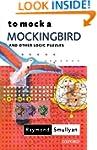 To Mock a Mockingbird: And Other Logi...