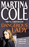 Dangerous Lady (0747239320) by Cole, Martina