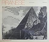 Piranese : Gravures et dessins. Choix des oeuvres et présentation par Roseline Bacou...
