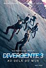 Divergente, tome 3 : All�geance