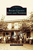 img - for Bucks County Inns and Taverns book / textbook / text book