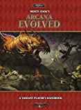 img - for Monte Cook's Arcana Evolved: A Variant Player's Handbook book / textbook / text book