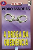 img - for A Droga Da Obedi ncia (Cole  o Veredas) book / textbook / text book