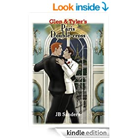 Glen & Tyler's Paris Double-cross (Glen & Tyler Adventures Book 3)