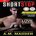 The Shortstop Audiobook by A.M. Madden Narrated by Dawn Ann Billings