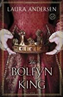 The Boleyn King: A Novel (Anne Boleyn Trilogy)