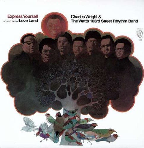 Express Yourself Charles Wright Express Yourself Vinyl