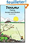 Tenkara - Ancient and Modern.