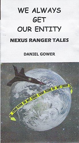 We Always Get Our Entity: Nexus Ranger Tales