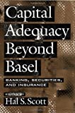 img - for Capital Adequacy beyond Basel: Banking, Securities, and Insurance book / textbook / text book