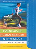 myA&P™ CourseCompass™ Student Access Kit for Essentials of Human Anatomy and Physiology (0321543696) by Marieb, Elaine N.