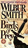 Birds of Prey (0312963815) by Wilbur Smith,Wilbur A. Smith