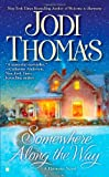 Somewhere Along the Way (0425237729) by Thomas, Jodi
