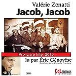 Jacob, Jacob | Valérie Zenatti