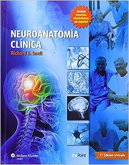 Neuroanatomía clínica: Edición revisada (Spanish Edition) (Spanish