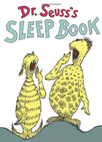 Dr Seuss's Sleep Book, by Dr. Seuss