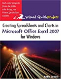 img - for Creating Spreadsheets and Charts in Microsoft Office Excel 2007 for Windows: Visual QuickProject Guide book / textbook / text book