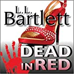Dead in Red: The Jeff Resnick Mysteries | L.L. Bartlett
