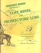 Quartsite Pioneer Bill Keiser's Lost…