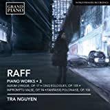 Raff: Complete Piano Works, Vol. 3