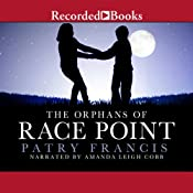 The Orphans of Race Point: A Novel | [Patry Francis]