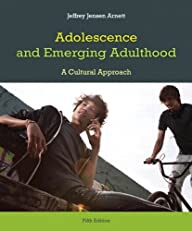 Adolescence and Emerging Adulthood (5th Edition)