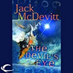 The Devil's Eye: An Alex Benedict Novel (       UNABRIDGED) by Jack McDevitt Narrated by Jennifer Van Dyck, Jack McDevitt