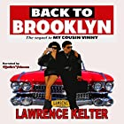 Back to Brooklyn: My Cousin Vinny Series, Book 1 Hörbuch von Lawrence Kelter Gesprochen von:  MerlinsVoice.com