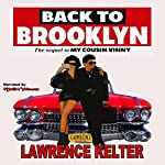 Back to Brooklyn: My Cousin Vinny Series, Book 1 | Lawrence Kelter