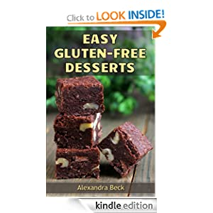 Easy Gluten-Free Desserts (Cookbooks for Busy People)