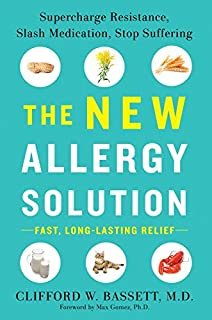 Book Cover: The New Allergy Solution: Supercharge Resistance, Slash Medication, Stop Suffering