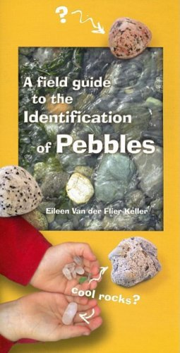 A Field Guide to the Identification of Pebbles (Field Guides of the Pacific Northwest)