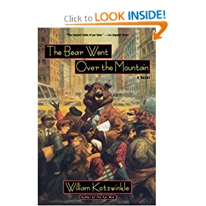 The Bear Went Over the Mountain: A Novel (Owl Book) by William Kotzwinkle