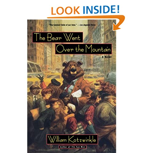 The Bear Went Over the Mountain: A Novel (Owl Book)